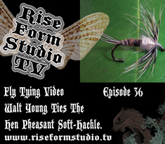 Fly Tying Video Walt Young Ties The Hen Pheasant Soft Hackle