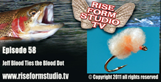 Fly Tying Video-Jeff Blood ties the Blood Dot